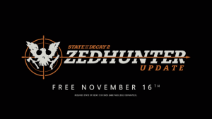 State of Decay 2, annunciato all'XO18 l'update Zedhunter