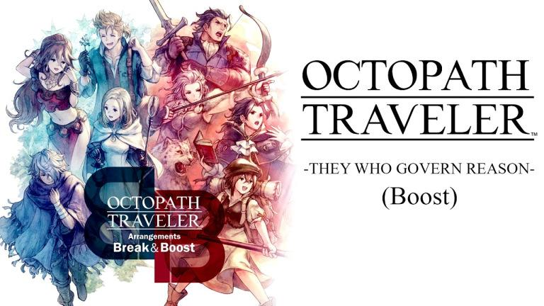 octopath traveler break boost and beyond