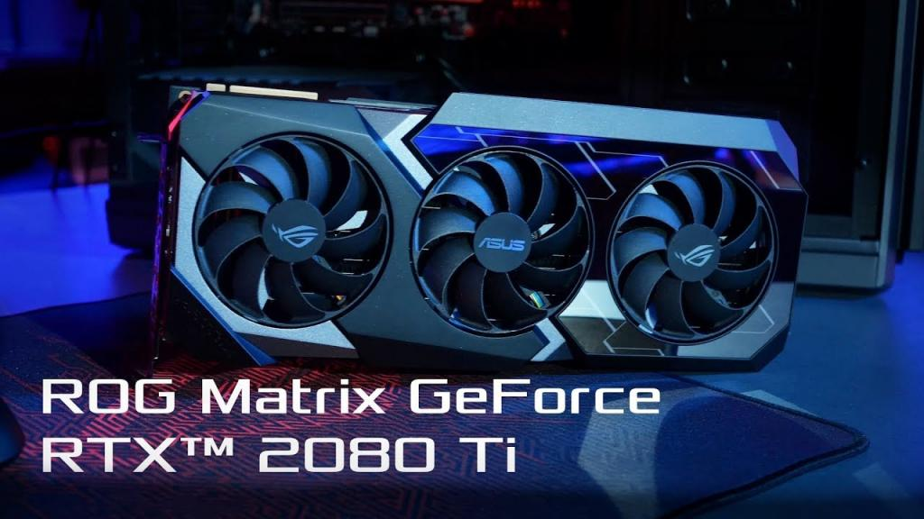 ROG Matrix GeForce RTX 2080 Ti