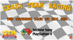 GamesForum lancia un nuovo contest: Crash Team Racing - The Ultimate Race to DAY ONE