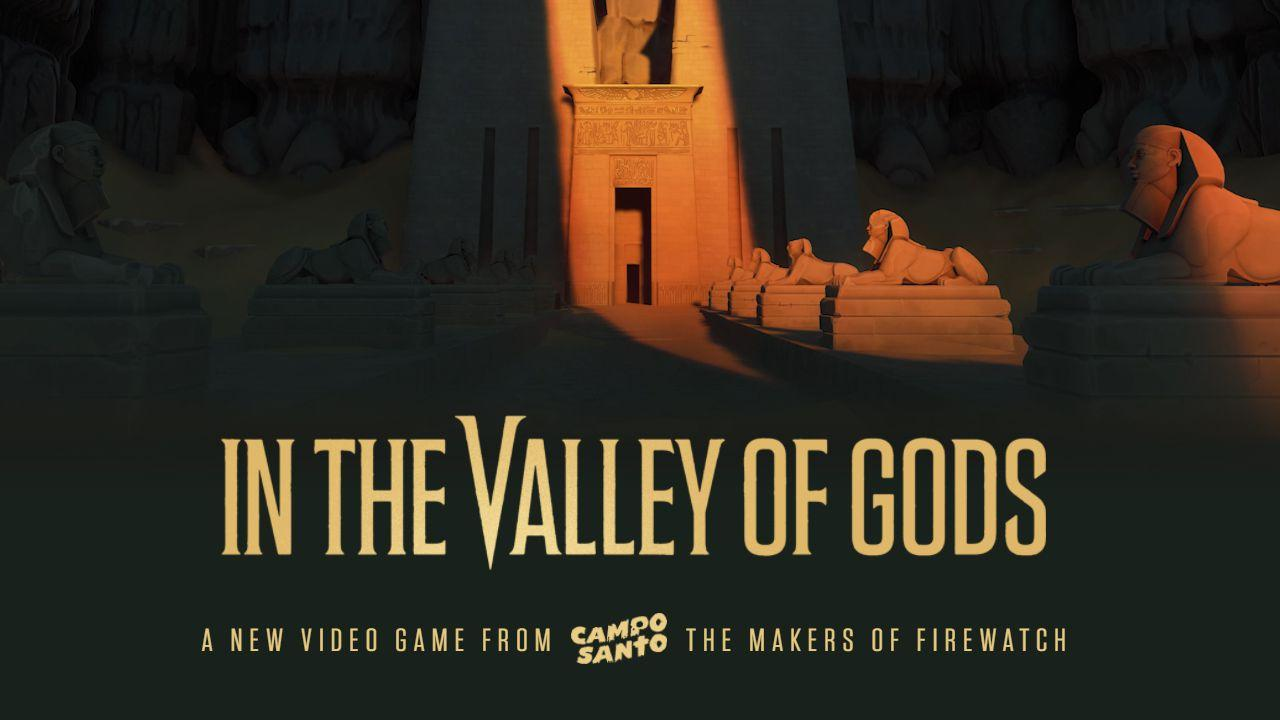 Che fine ha fatto In the Valley of Gods, dai creatori di Firewatch?