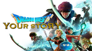Dragon Quest Your Story, anni 80 in CG – Recensione